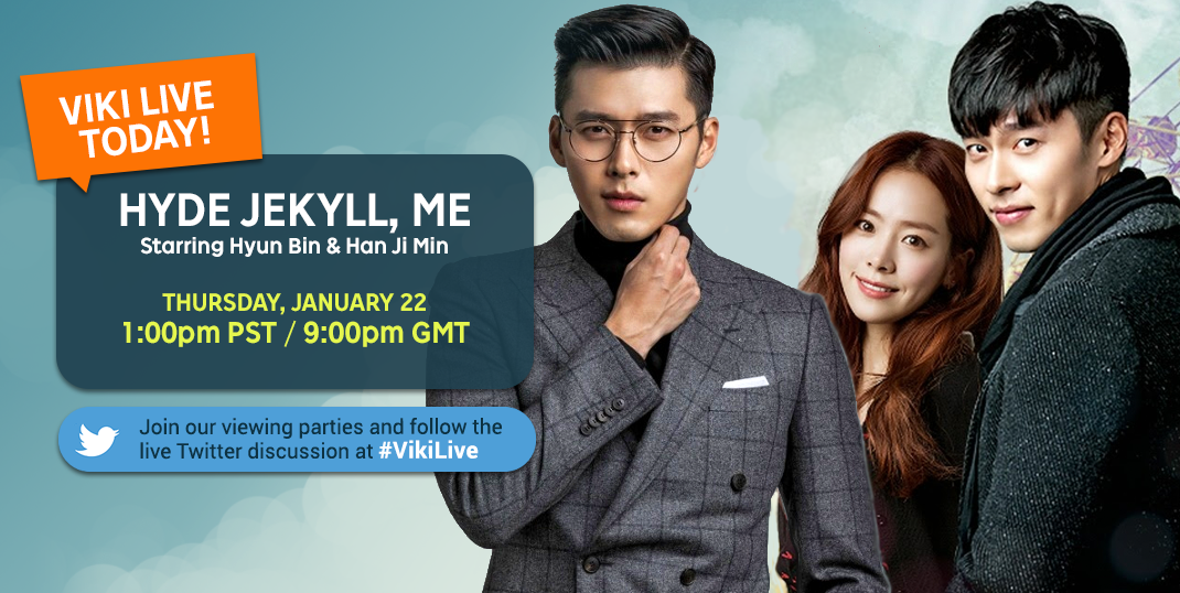 Live Twitter Party for 'Hyde Jekyll, Me' Premiere — #VikiLive | Viki Now